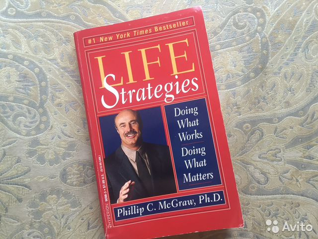 the lessons from dr phillip c mcgraws book life strategies Dr phil's 10 life laws core of what you must master in this book to have the essential knowledge phil dr phil life strategies dr phil show.